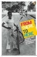 Cover of From There to Here: The 2nd Decibel Penguin Prize Anthology
