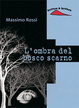 Cover of L'ombra del bosco scarno