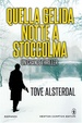 Cover of Quella gelida notte a Stoccolma