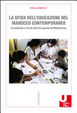 Cover of La sfida dell'educazione nel Marocco contemporaneo. Complessità e criticità dall'altra sponda del Mediterraneo