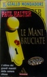 Cover of Le mani bruciate