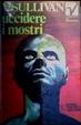 Cover of Uccidere i mostri