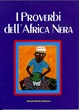 Cover of I Proverbi dell'Africa Nera