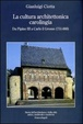 Cover of La cultura architettonica carolingia. Da Pipino III a Carlo il Grosso (751-888)