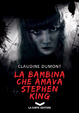 Cover of La bambina che amava Stephen King