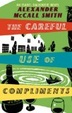 Cover of The Careful Use of Compliments