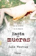 Cover of Hasta que mueras