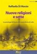 Cover of Nuove religioni e sette. La psicologia di fronte alle nuove forme di culto