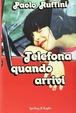 Cover of Telefona quando arrivi