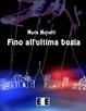 Cover of Fino all'ultima bugia