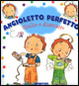 Cover of Giulio è distratto. Angioletto perfetto