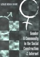 Cover of Gender & Community in the Social Construction of the Internet