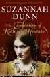 Cover of The Confession of Katherine Howard