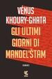 Cover of Gli ultimi giorni di Mandel'štam