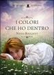 Cover of I colori che ho dentro