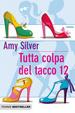 Cover of Tutta colpa del tacco 12