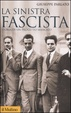 Cover of La sinistra fascista