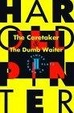 Cover of The Caretaker and the Dumb Waiter
