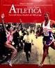 Cover of Atletica. Storia dell'atletica mondiale dalle origini ad oggi