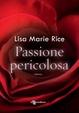 Cover of Passione pericolosa