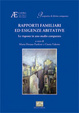 Cover of Rapporti familiari ed esigenze abitative