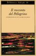 Cover of Il racconto del pellegrino