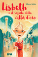 Cover of Lisbeth e il segreto della Città d'Oro