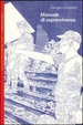 Cover of Manuale di sopravvivenza