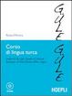 Cover of Corso di lingua turca. Livelli A1-B1 del quadro comune europeo di riferimento delle lingue. Con CD Audio