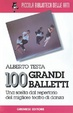 Cover of Cento grandi balletti