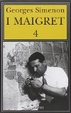 Cover of I Maigret 4