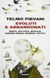 Cover of Evoluti e abbandonati
