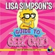 Cover of Lisa Simpson's Guide to Geek Chic