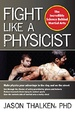 Cover of Fight like a Physicist