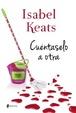 Cover of Cuéntaselo a otra