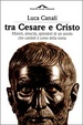 Cover of Tra Cesare e Cristo