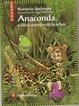Cover of Anaconda y Otros Cuentos de la Selva