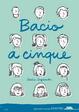 Cover of Bacio a cinque