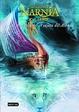 Cover of Las Crónicas De Narnia. La travesía del viajero del Alba