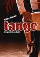 Cover of Tango. Arte e segreti di un ballo