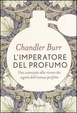 Cover of L' imperatore del profumo