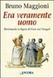 Cover of Era veramente uomo