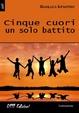 Cover of Cinque cuori un solo battito