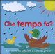 Cover of Che tempo fa?