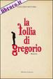 Cover of La follia di Gregorio