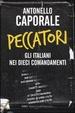 Cover of Peccatori. Gli italiani nei dieci comandamenti