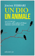 Cover of Un dio un animale