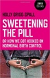 Cover of Sweetening the Pill