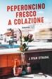 Cover of Peperoncino fresco a colazione
