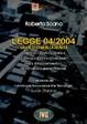 Cover of Legge 04/2004: dalla teoria alla realtà. Normativa, sviluppo e verifica dell'accessibilità di siti internet, beni e servizi informatici... Con CD-ROM